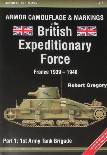 Armour Camouflage & Markings of the BEF, France 1939-1940, Part 1: 1st Army Tank Brigade